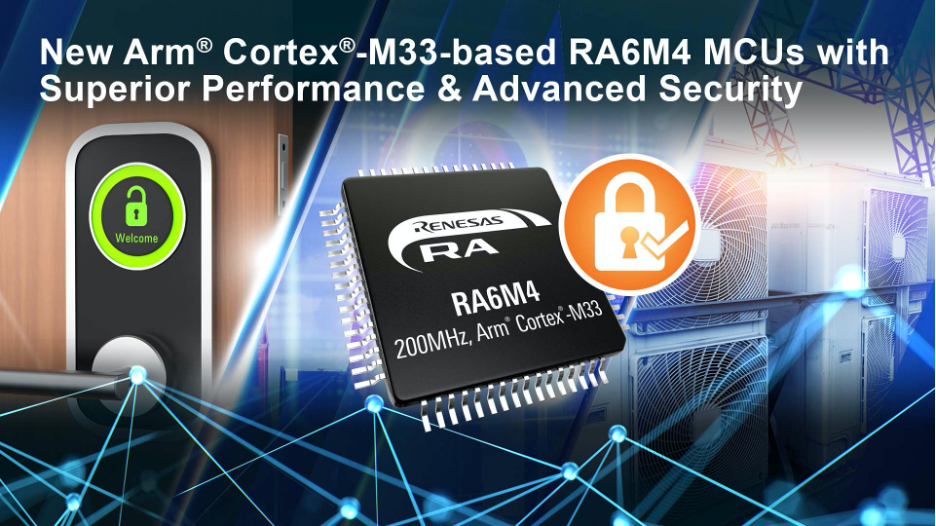 Arm Cortex-M33-based RA6M4 MCU Group